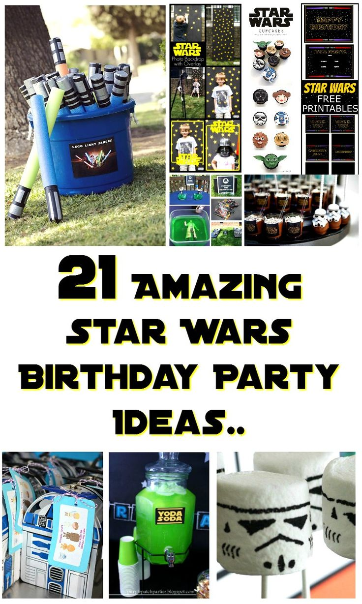 21 AMAZING STAR WARS BIRTHDAY PARTY IDEAS.