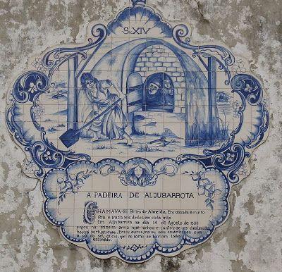 História de Portugal: 1385 - Batalhas pela Independêmcia - A Padeira de Aljubarrota Brites de Almeida, a Padeira de Aljubarrota, foi uma figura lendária e heroína portuguesa, cujo nome anda associado à vitória dos portugueses, contra as forças castelhanas, na batalha de Aljubarrota (1385). Com a sua pá de padeira, teria morto sete castelhanos que encontrara escondidos num forno.