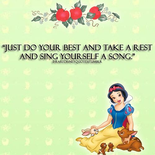 Snow White Quote By I Disney Quotes