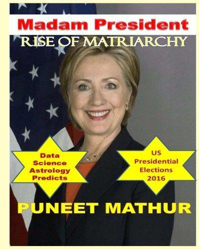 Madam President: Rise of Matriarchy by Puneet Mathur http://www.amazon.in/dp/1536910392/ref=cm_sw_r_pi_dp_x_H767xb0XK2B7H