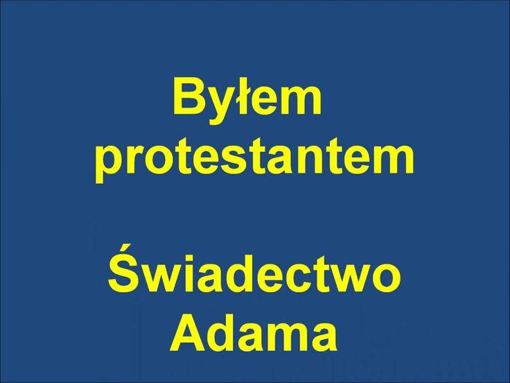 Byłem protestantem. Komandos - Świadectwo Adama