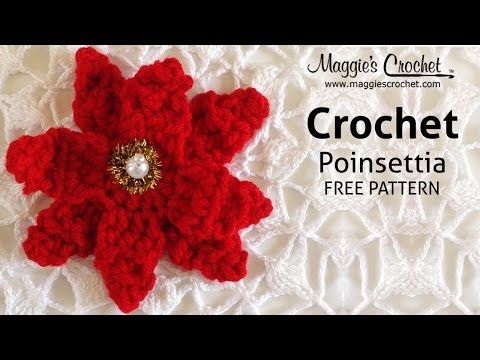 Poinsettia Free Crochet Pattern - Right Handed - YouTube - Maggie's Crochet