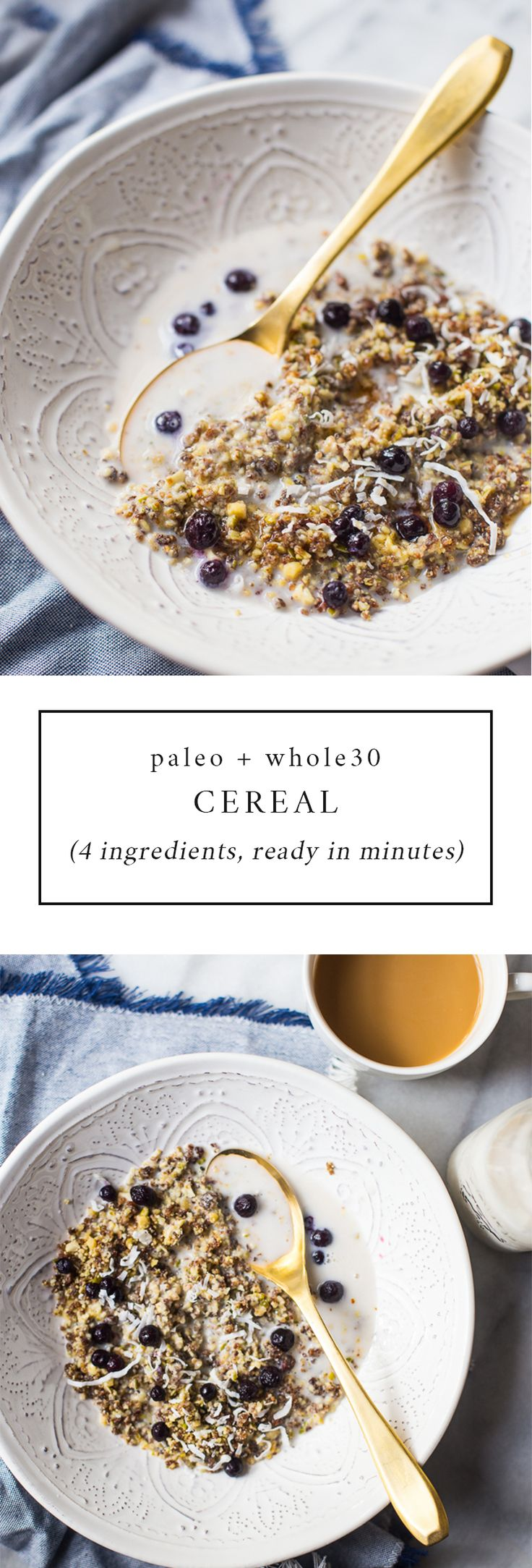 This paleo cereal recipe is quick, easy, and versatile and will transform your mornings. Perfectly crunchy and ready in 2 minutes, you'll love having a batch of this paleo cereal in your pantry at all times! This recipe can be eaten as a Whole30 cereal, too, by simply omitting maple syrup during serving.