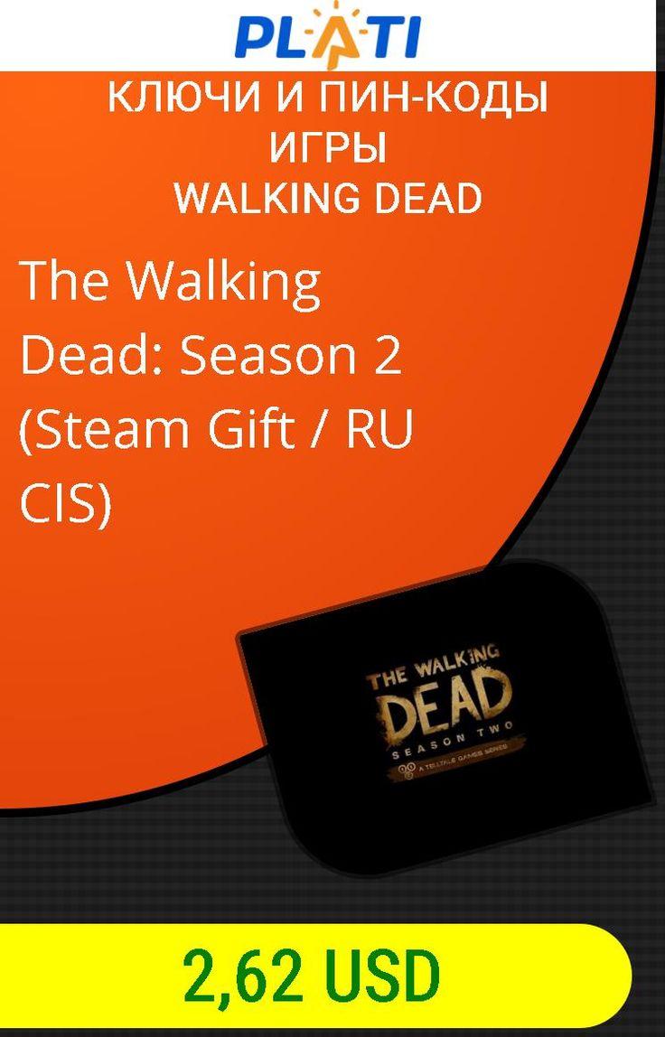 The Walking Dead: Season 2 (Steam Gift / RU CIS) Ключи и пин-коды Игры Walking Dead