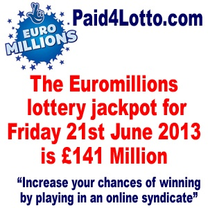 The EuroMillions Lottery Jackpot For Friday 21st June Is An Estimated £141 Million | Paid 4 Lotto - Increase your chances of winning the lottery and build yourself a monthly residual income