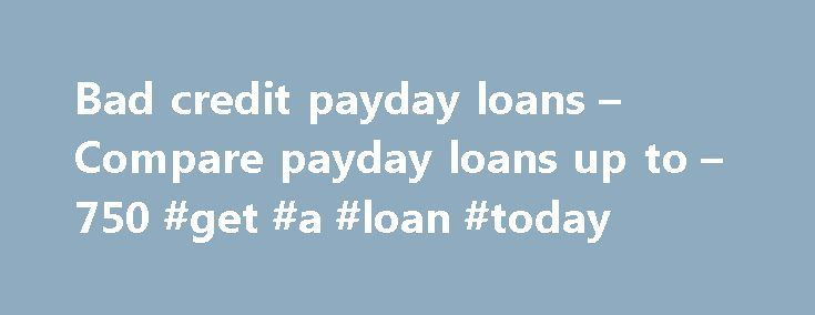 Bad credit payday loans – Compare payday loans up to – 750 #get #a #loan #today http://loans.nef2.com/2017/04/27/bad-credit-payday-loans-compare-payday-loans-up-to-750-get-a-loan-today/  #compare payday loans # Your Credit Connection 25 per 100 Poundaccess.co.uk provides customers with fast cash sent within the hour. We believe in full transparency of our charges and fees, and customer service always comes first. Please note: Not suitable…  Read more