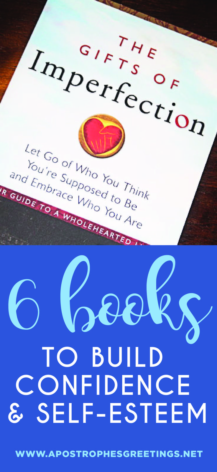 6 Books to Boost Your Confidence and Build Self-Esteem
