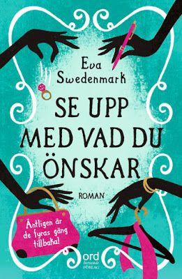 Eva Swedenmarks Värld: Nu kommer fortsättningen på Om ni inte ...