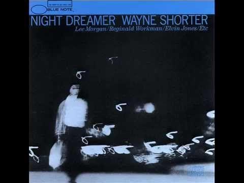 ▶ Wayne Shorter - Night Dreamer (Album) - YouTube