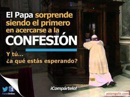 El Papa da ejemplo, se confiesa el primero...