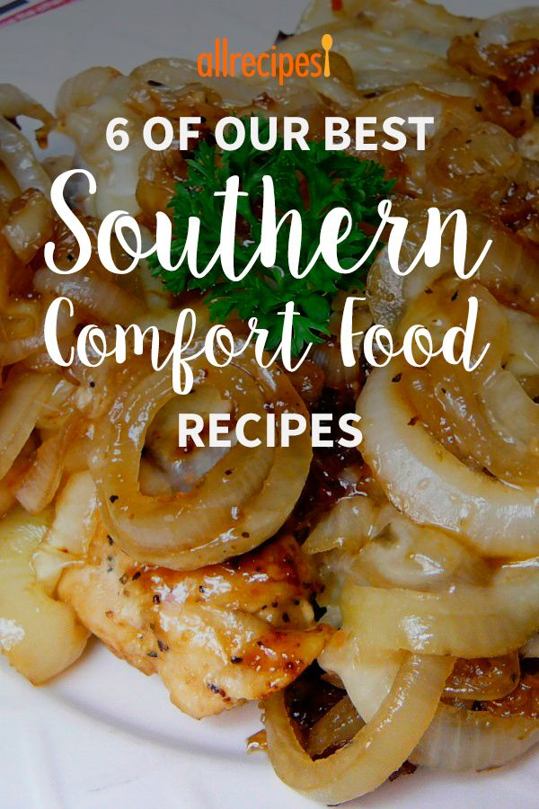 Get Cozy With 6 Of Our Best Smothered Southern Comfort Recipes