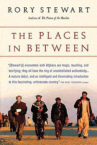 The Places in Between by Rory Stewart.   In Now @ Canterbury Tales Bookshop / Book exchange / Guesthouse / Cafe, Pattaya.