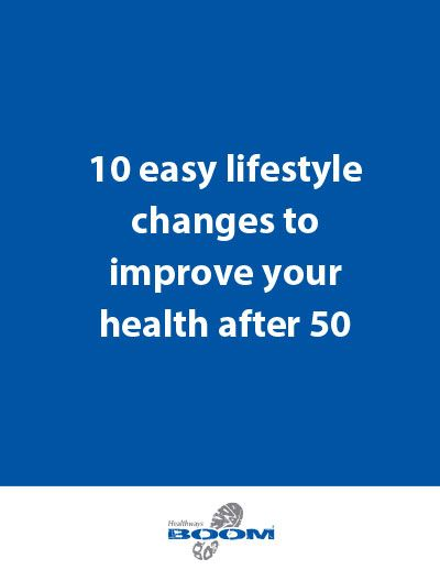 10 Easy Lifestyle Changes to Improve Your Life after 50