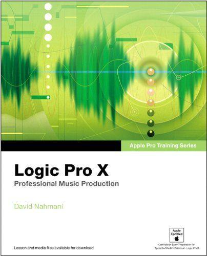 Apple Pro Training Series: Logic Pro X Pdf Download e-Book