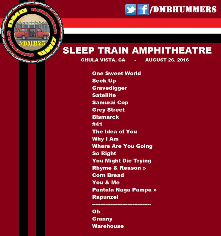 Dave Matthews Band Setlist - Sleep Train Amphitheater -  Chula Vista, CA…