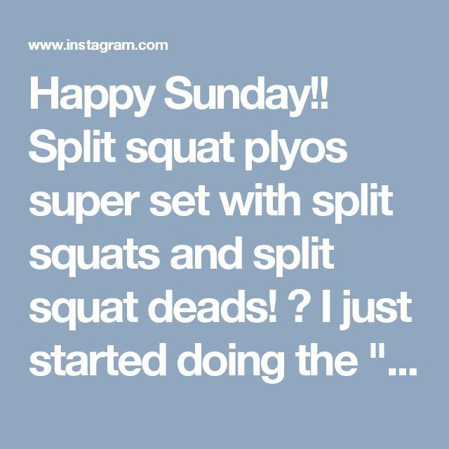 "Happy Sunday!! Split squat plyos super set with split squats and split squat deads! 😅 I just started doing the ""split squat deads"" and I…"""