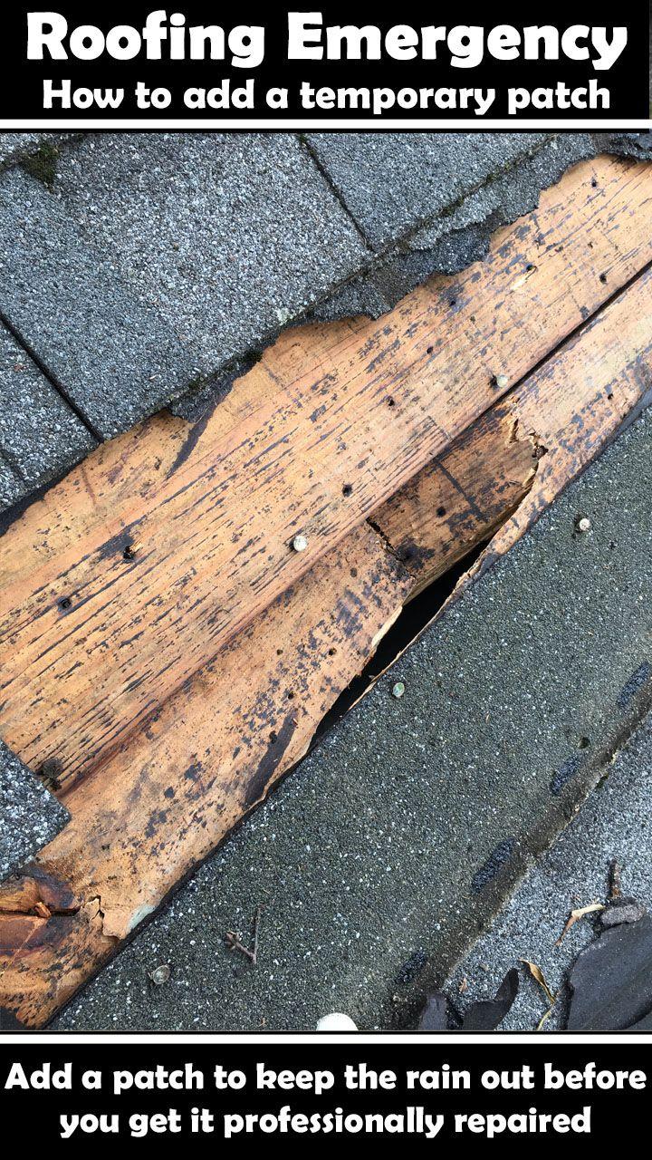 Emergency Roofing Repair Roof Repair Diy Roof Patch Diy Home Repair