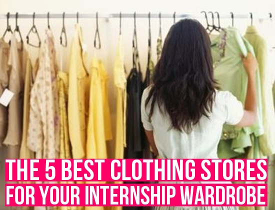 The 5 Best Clothing Stores For Your Internship (or Career, but i still don't want to spend a ton on clothing) Wardrobe