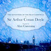Free Audio Short Story - The audiobook edition of The Adventure of the Blue Carbuncle, by Arthur Conan Doyle, narrated by Alan Cumming, is free for members (those with a subscription) at Audible. I checked the price while not logged in, however, and it looks like everyone with an account can get it free, as well.