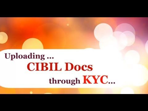 How to Upload Documents to CIBIL