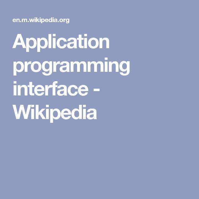 Application programming interface - Wikipedia