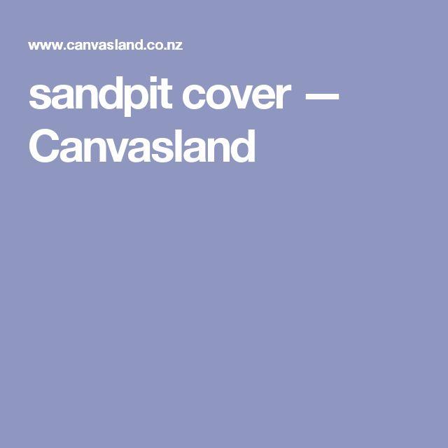 sandpit cover — Canvasland