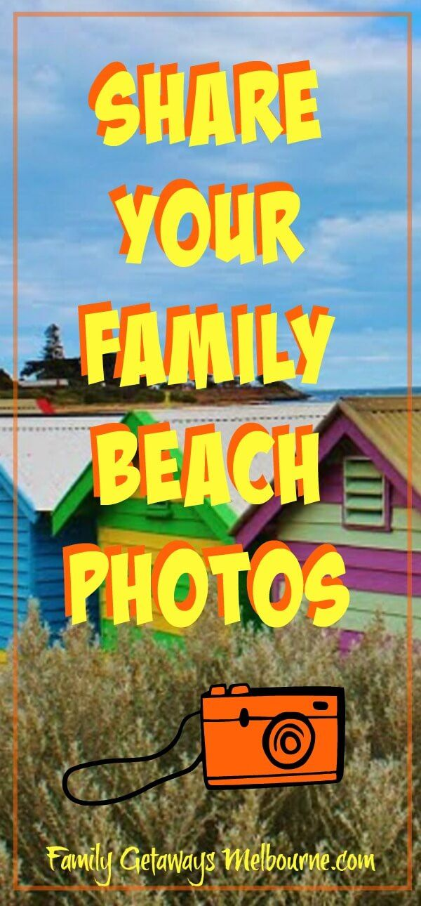 Share your favorite beach memories here. The photo may be of times had at one of Melbourne's beaches or you may have a memory of a favorite beach somewhere else in the world. Love to see it. Just click the image and share it with us all!