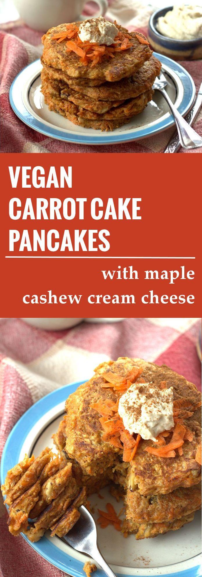 Vegan Carrot Cake Pancakes with Cashew Cream Cheese Maple Topping
