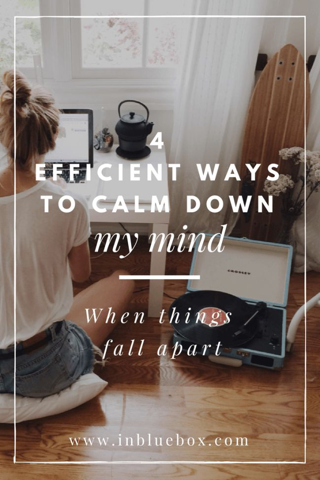 """4 Efficient Ways When Everything Falls Apart & I Need to Calm Down My Mind<span data-pbs-title-marker-post-id=""""4570""""></span>"""