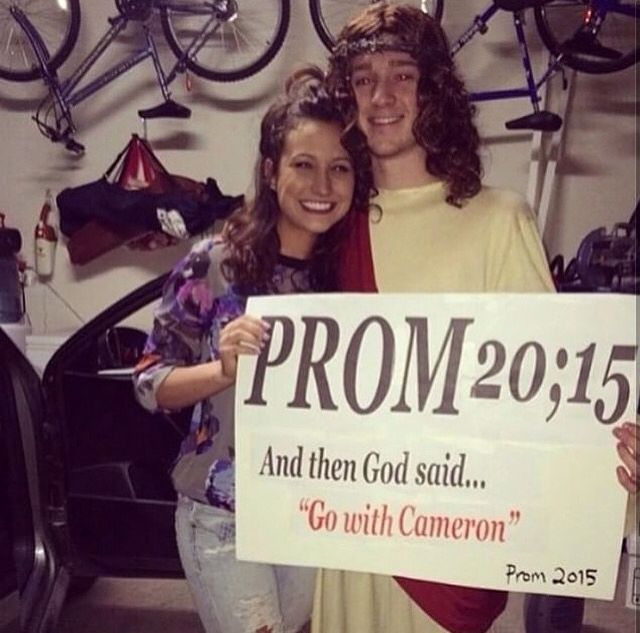 """Prom proposals awww  """"prom 20;15 And then God said... 'Go with Cameron' Prom 2015"""""""