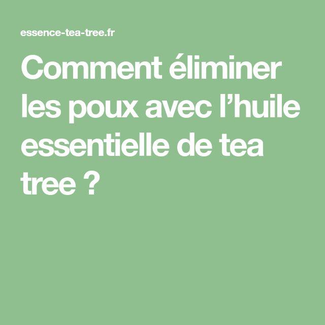 Comment éliminer les poux avec l'huile essentielle de tea tree ?