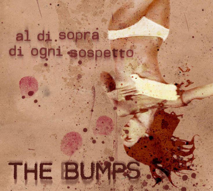 """Artwork for """"Al di sopra di ogni sospetto"""" by The Bumps [2015]"""