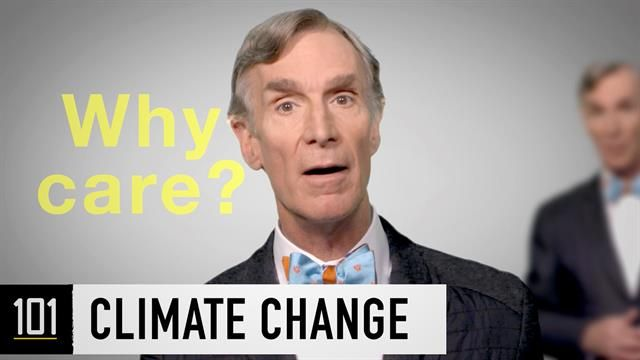 Bill Nye Tells You What You Need to Know About Climate Change