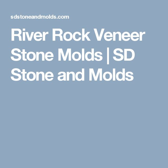 River Rock Veneer Stone Molds | SD Stone and Molds