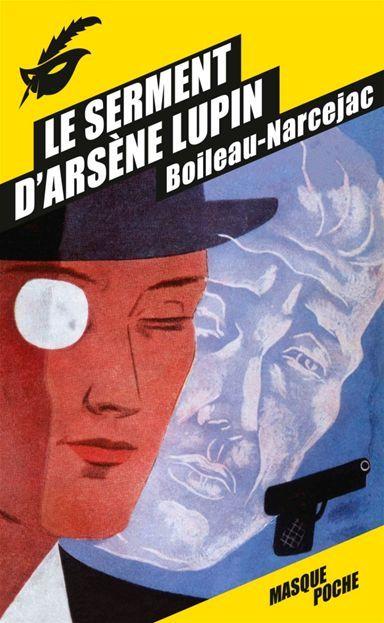 Le Serment d'Arsène Lupin de Boileau-Narcejac - téléchargez le livre numérique