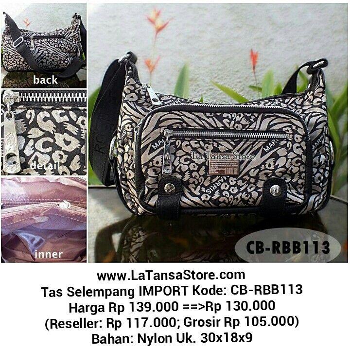 Website: www.latansastore.com FB Page: La Tansa Store Serius Order: Kode Tas + Nama + Alamat + No.HP ♥ Website ♥ Inbox FB ♥ BBM 76221983 (CS 1) atau 29855A43 (CS 2) ♥ SMS 08155 012 474 ♥ WA/WeChat/LINE 0852 885 886  81 Pembayaran: Mandiri/BCA/BNI/BRI Pengiriman: JNE/Wahana/Pos Indonesia Harga BELUM termasuk ongkir   La Tansa Store - Toko Tas Online: Tas Import Murah  Tas Selempang IMPORT Kode: CB-RBB113 Harga Rp 139.000 ==>Rp 130.000 (Reseller: Rp 117.000; Grosir Rp 105.000) Bahan: Nylon Uk…