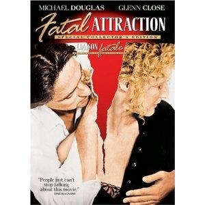 Fatal Attraction with Michael Douglas & Glen Close