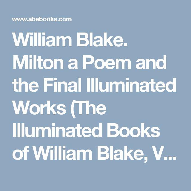 William Blake. Milton a Poem and the Final Illuminated Works (The Illuminated Books of William Blake, Volume 5) by William Blake: Princeton University Press, Princeton, NJ 9780691033938 Hardcover, 1st Edition - Plain Tales Books