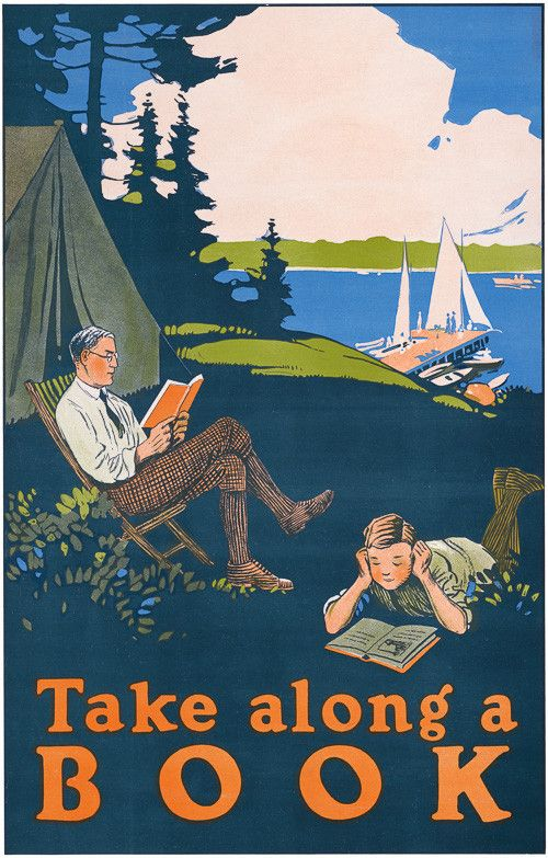Take along a book. This vintage print shows a father and son reading while camping. c. 1910