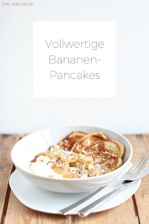 Rezept für vollwertige Bananen-Pancakes / THE.WAITRESS. Blog
