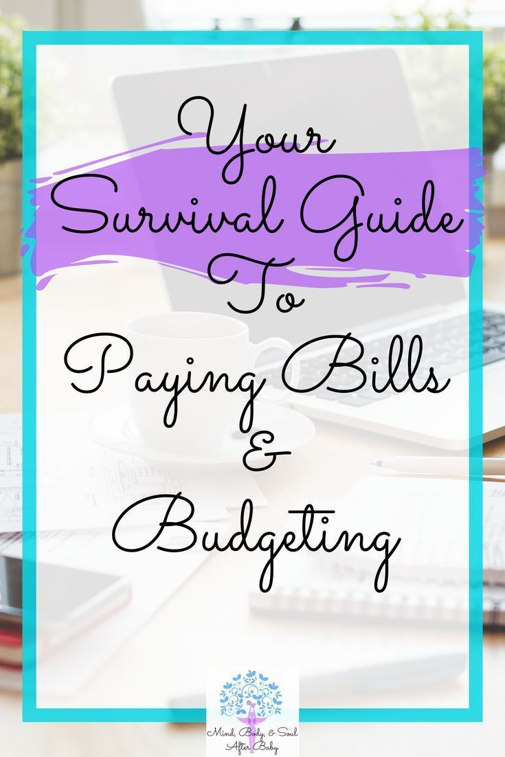 Your Survival Guide to Paying Bills and Budgeting | Use these guidelines for creating a budget, paying your bills with a plan in mind.