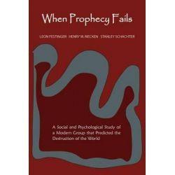 When Prophecy Fails By Professor Leon Festinger, 9781891396984., Mind, Body, Spirit 蛇