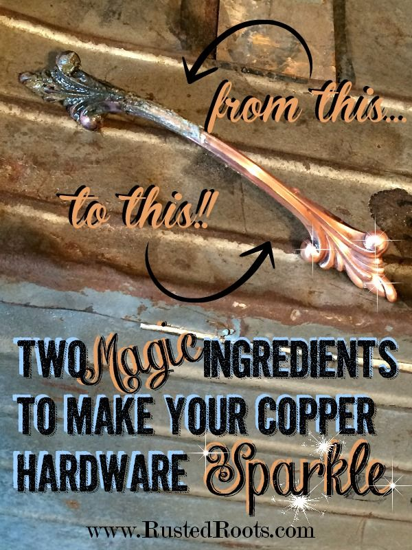 How to Clean Copper Hardware the Easy Way!! #rustedroots