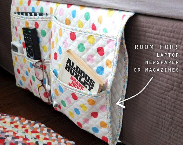 Bedside caddy that even has a pocket for the laptop! Could also make one for kids for a book, stuffed animal, and PJ's