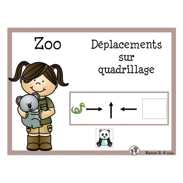 Déplacements sur quadrillage (zoo)