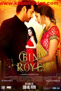 Watch Bin Roye (2015) Pakistani Full Movie Online Free