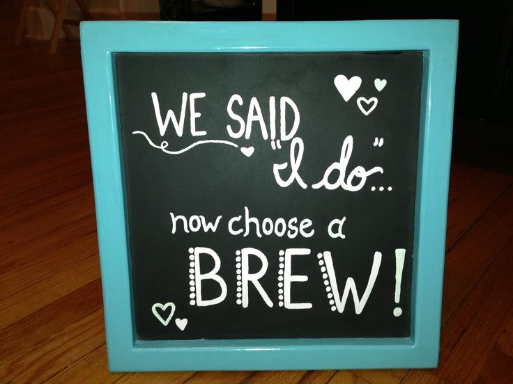 Chalkboard sign for wedding favors (homemade beer)