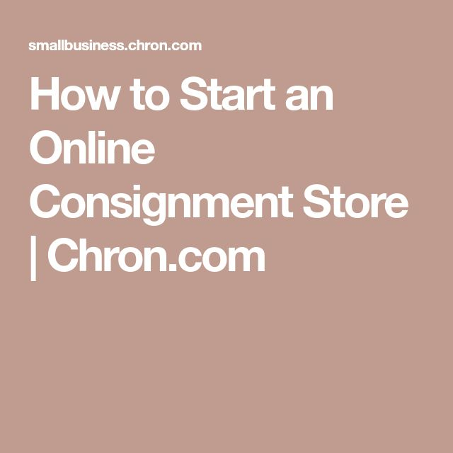 How to Start an Online Consignment Store | Chron.com