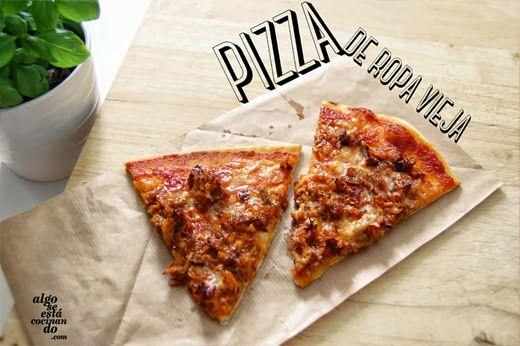 Pizza de ropa vieja