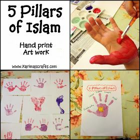5 Pillars of Islam. HAND PRINT KIDS ART WORK for EID/ RAMADAN